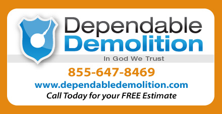 Call Toll Free 855-647-8469 Dependable Demolition